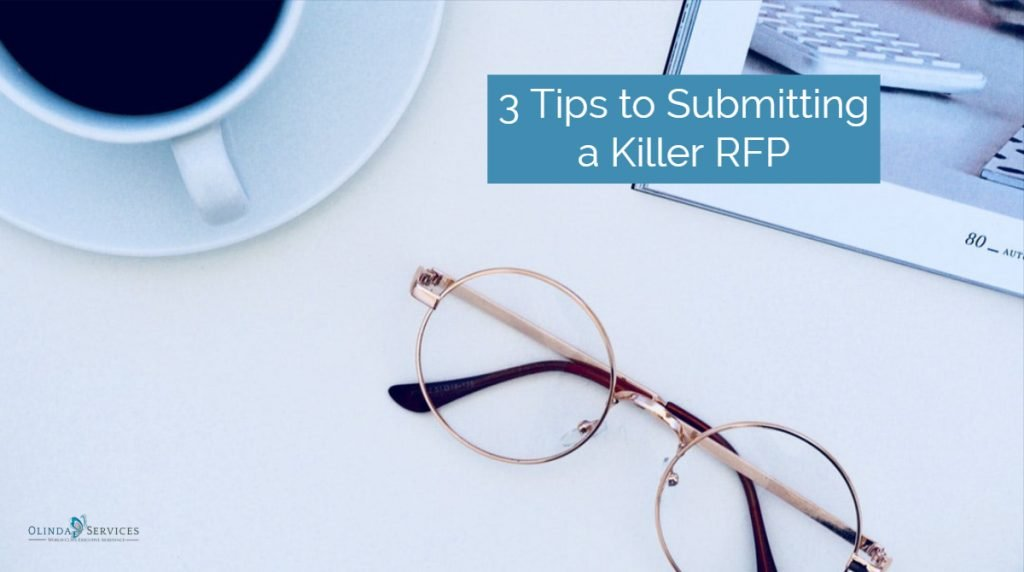 3 Tips to Submitting a Killer Request for Proposals