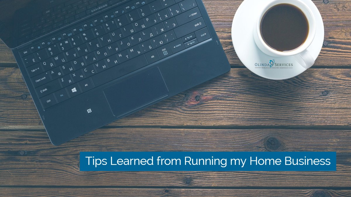 Tips Learned from Running my Home Business