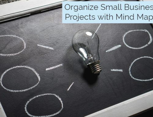 Organize Small Business Projects With Mind Maps