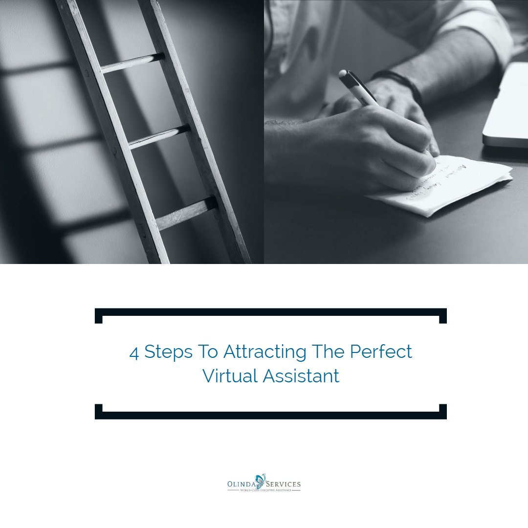 4 Steps To Attracting The Perfect Virtual Assistant