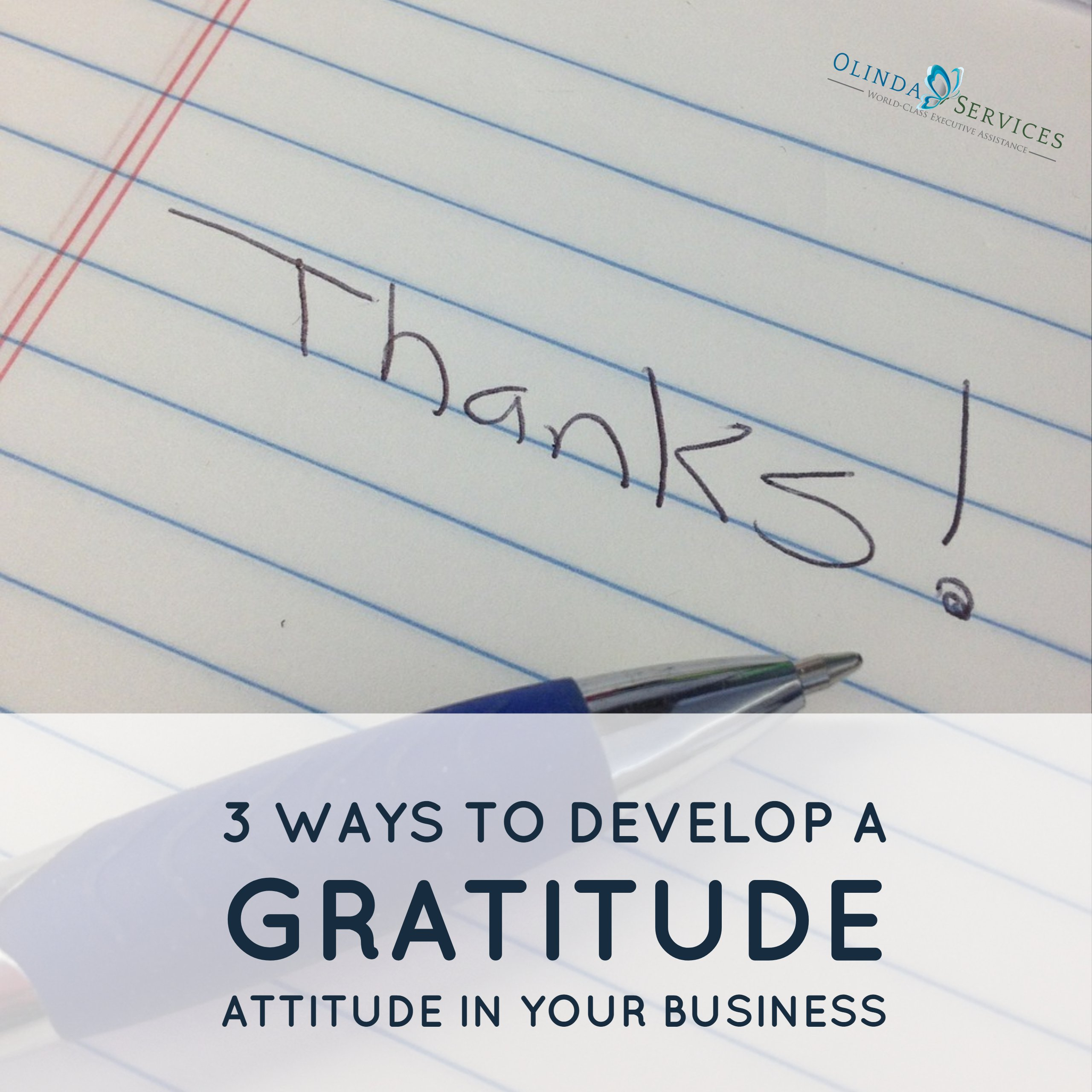 3 Ways to Develop a Gratitude Attitude in Your Business