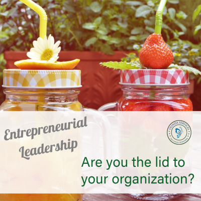 Entrepreneurial Leadership - Are you the lid to your organization?