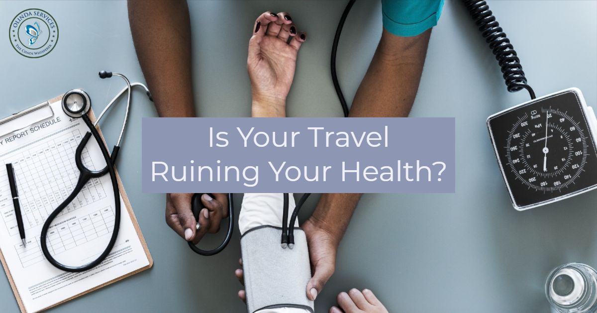 Business travel ruining your health?