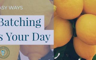 3 Easy Ways Mega-Batching Improves Your Day