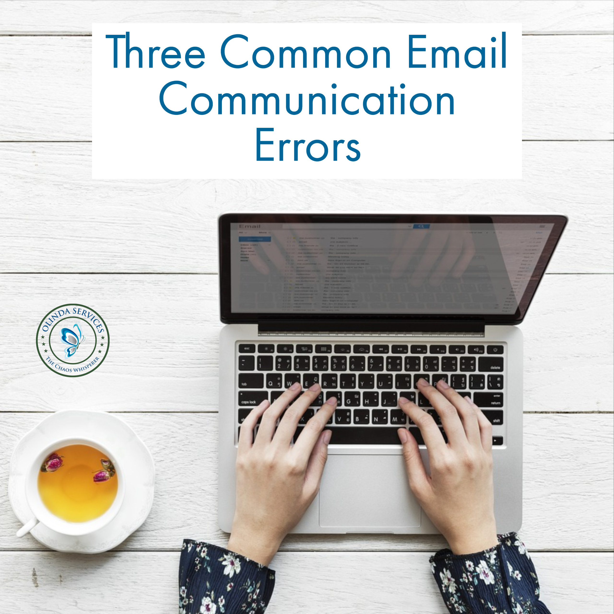 Three Common Email Communication Errors