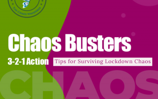 Tips for Surviving Lockdown Chaos