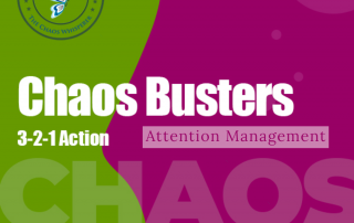Attention Management in a Chaotic World