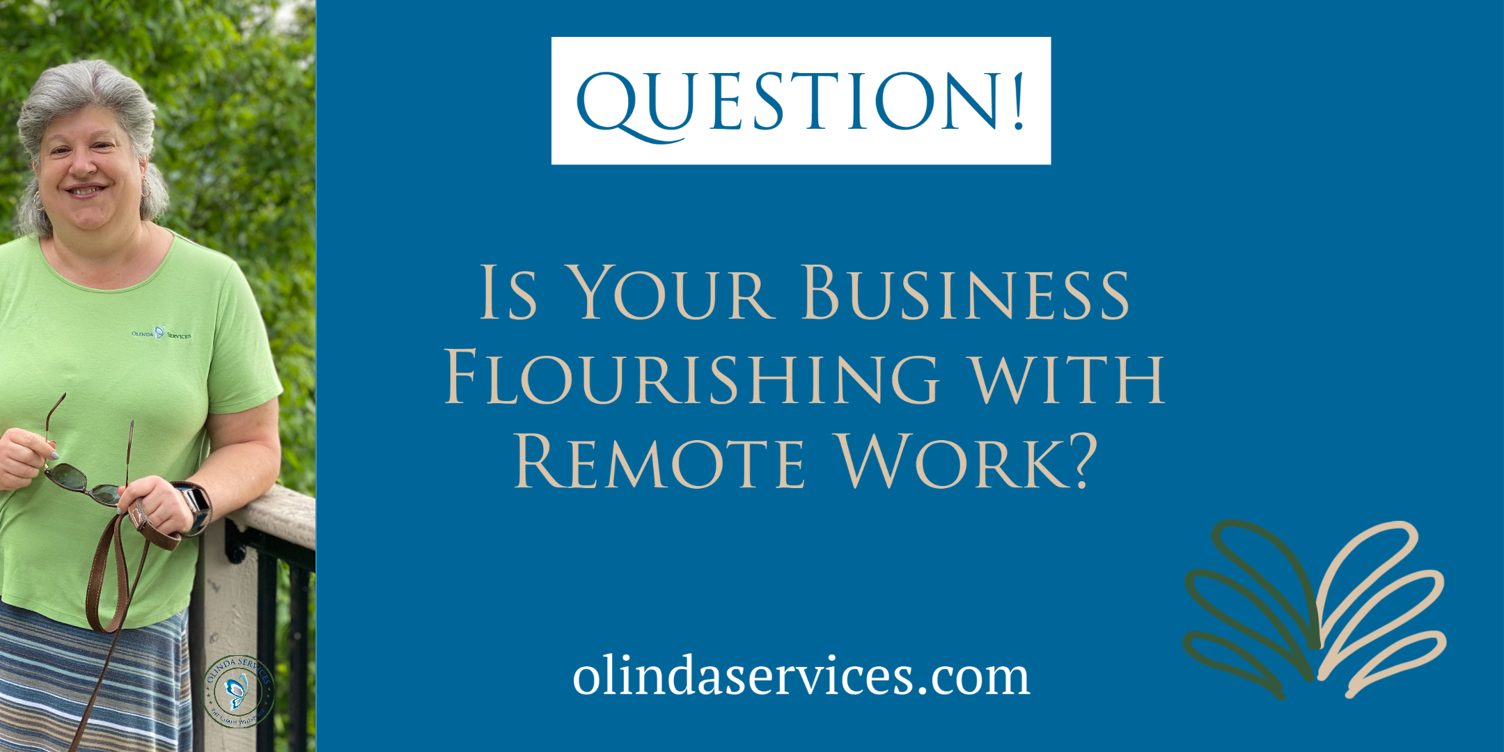 Is Your Business Flourishing with Remote Work Podcast
