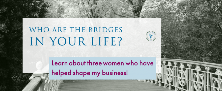 Who Are the Bridges in Your Life