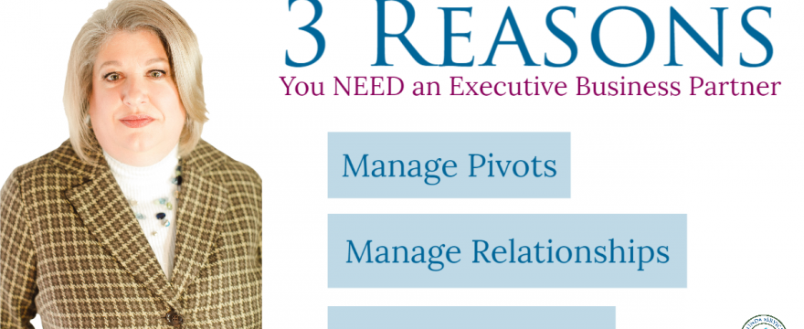3 Reasons You Need an Executive Business Partner