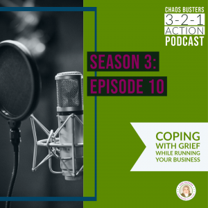 Running Your Business During a Crisis: Can you focus during grief and anger?